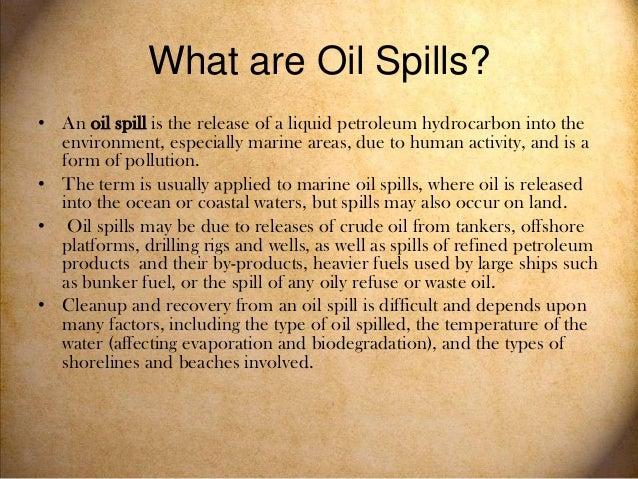 Oil spills final Slide 2