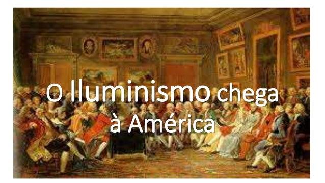 O Iluminismo chega à América
