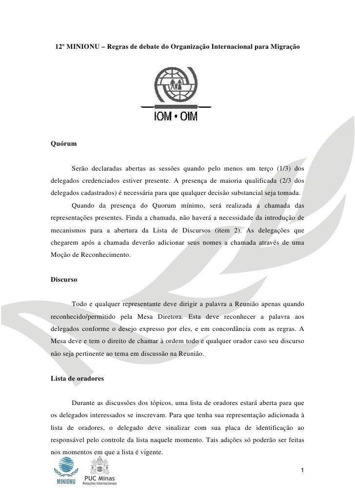 12º MINIONU – Regras de debate do Organização Internacional para Migração 12º MINIONU – Regras de debate do Organização In...