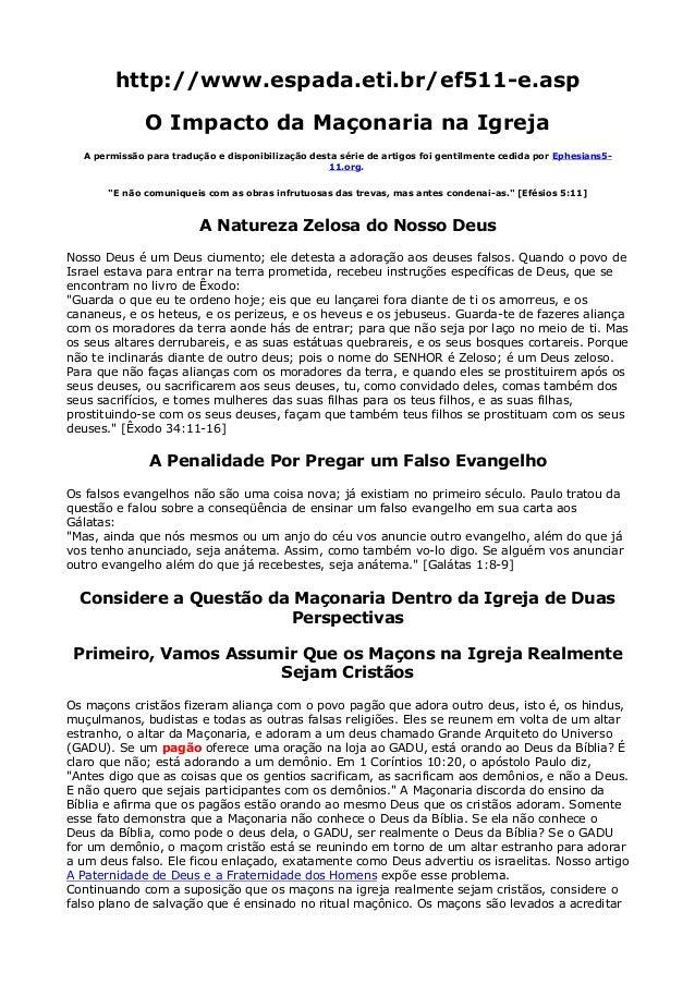 http://www.espada.eti.br/ef511-e.asp O Impacto da Maçonaria na Igreja A permissão para tradução e disponibilização desta s...