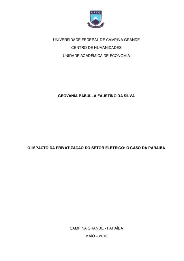 UNIVERSIDADE FEDERAL DE CAMPINA GRANDE CENTRO DE HUMANIDADES UNIDADE ACADÊMICA DE ECONOMIA GEOVÂNIA PÁBULLA FAUSTINO DA SI...