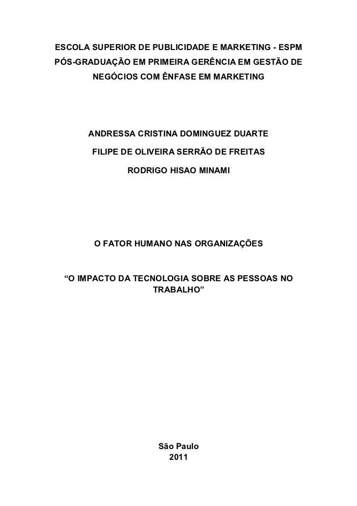 ESCOLA SUPERIOR DE PUBLICIDADE E MARKETING - ESPMPÓS-GRADUAÇÃO EM PRIMEIRA GERÊNCIA EM GESTÃO DE       NEGÓCIOS COM ÊNFASE...
