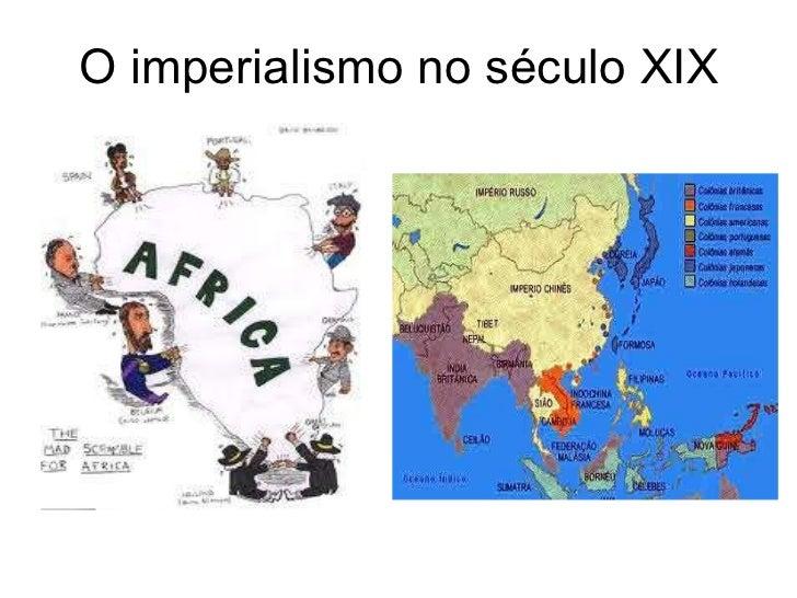 O imperialismo no século XIX