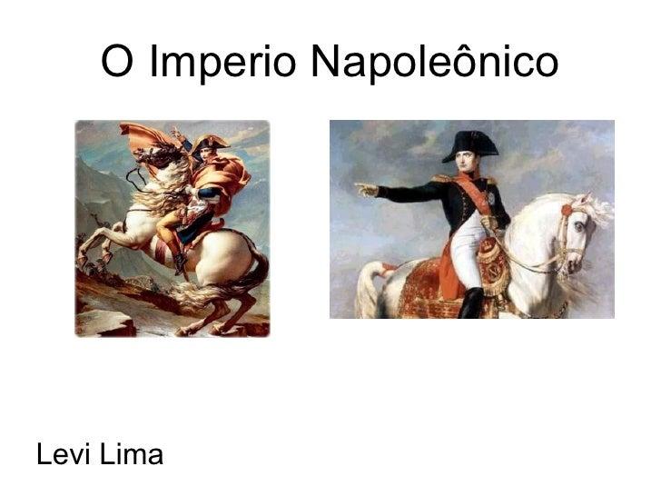 O Imperio Napoleônico Levi Lima