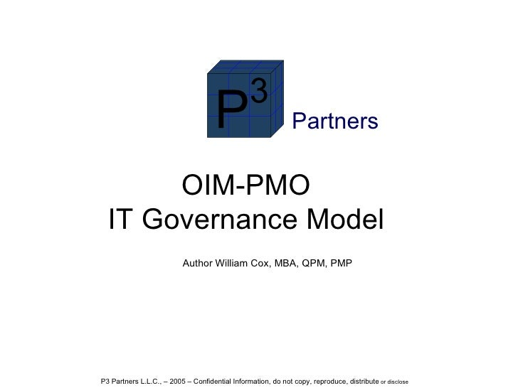 Author William Cox, MBA, QPM, PMP Partners OIM-PMO IT Governance Model