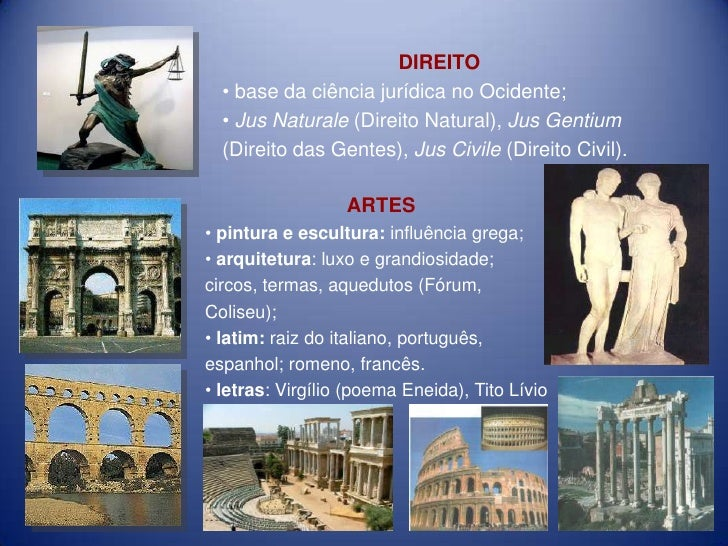 DIREITO  • base da ciência jurídica no Ocidente;  • Jus Naturale (Direito Natural), Jus Gentium  (Direito das Gentes), Jus...