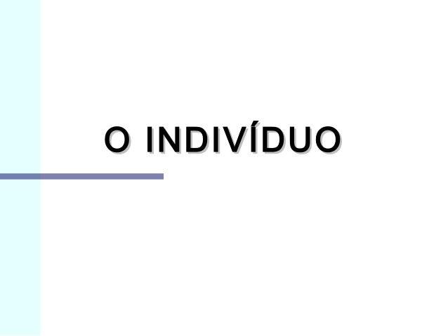 O INDIVÍDUO
