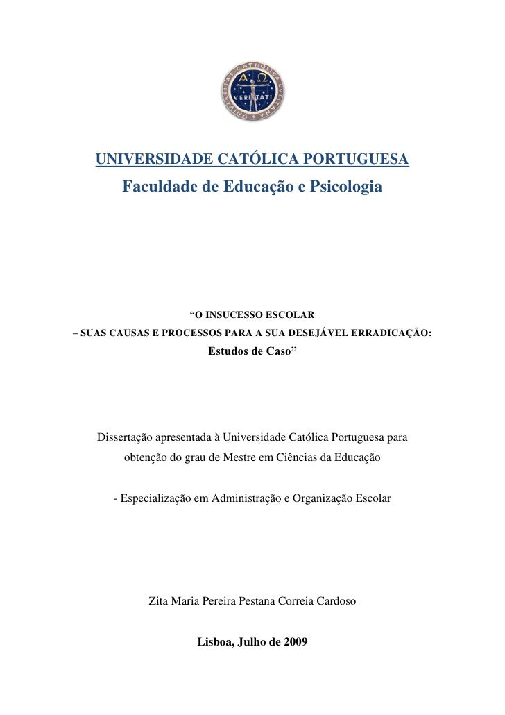 O insucesso escolar suas causas e processos para a sua desejável erradicação estudos de caso _ correia cardoso, zita (2009)