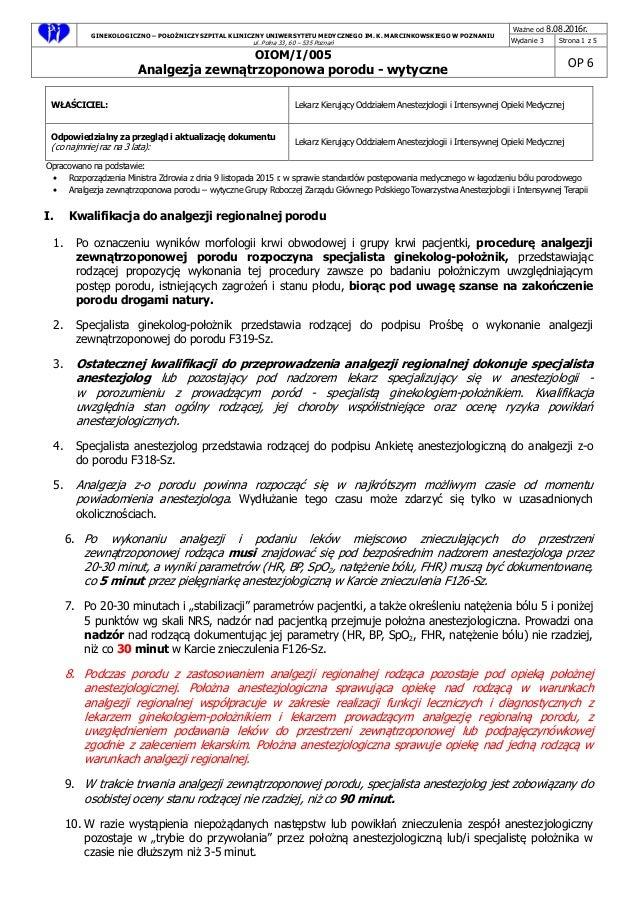 GINEKOLOGICZNO – POŁOŻNICZY SZPITAL KLINICZNY UNIWERSYTETU MEDYCZNEGO IM. K. MARCINKOWSKIEGO W POZNANIU ul. Polna 33, 60 –...