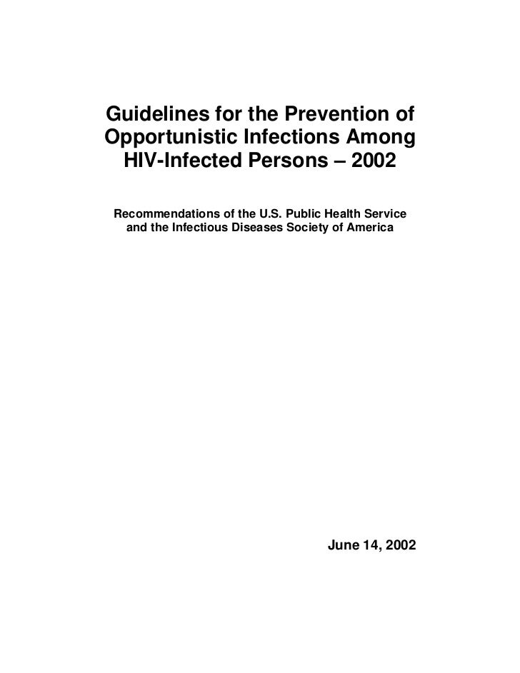 Guidelines for the Prevention of Opportunistic Infections Among  HIV-Infected Persons – 2002 Recommendations of the U.S. P...