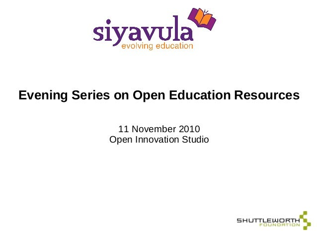 Evening Series on Open Education Resources 11 November 2010 Open Innovation Studio