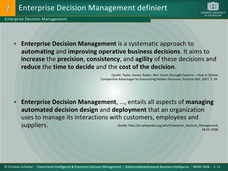 Enterprise Decision Management definiert Enterprise Decision Management            Enterprise Decision Management is a sy...