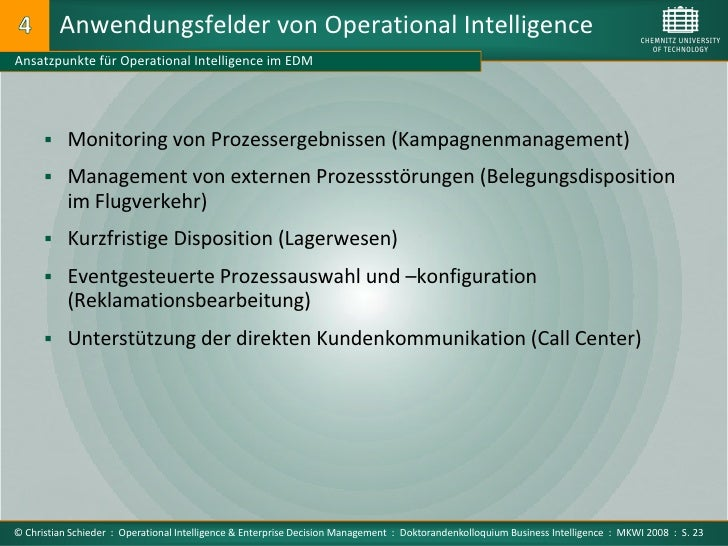 Anwendungsfelder von Operational Intelligence Ansatzpunkte für Operational Intelligence im EDM            Monitoring von ...