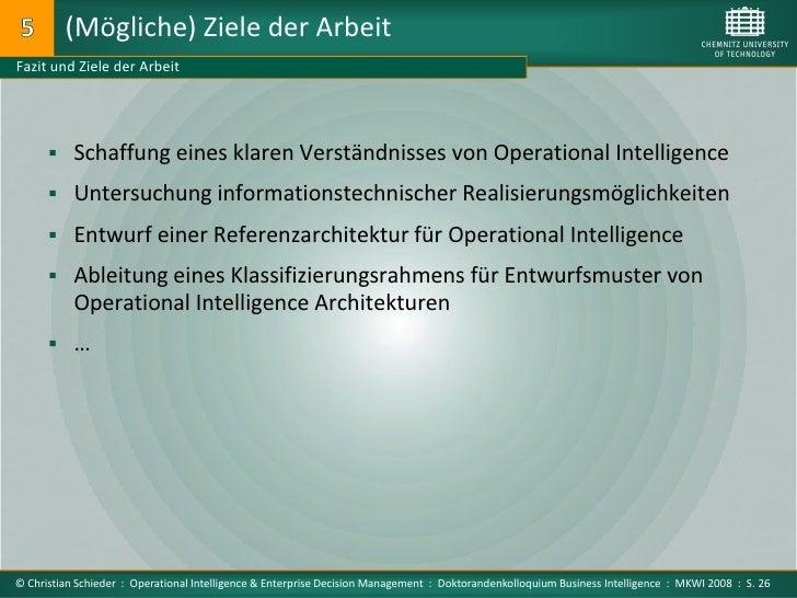 (Mögliche) Ziele der Arbeit Fazit und Ziele der Arbeit            Schaffung eines klaren Verständnisses von Operational I...