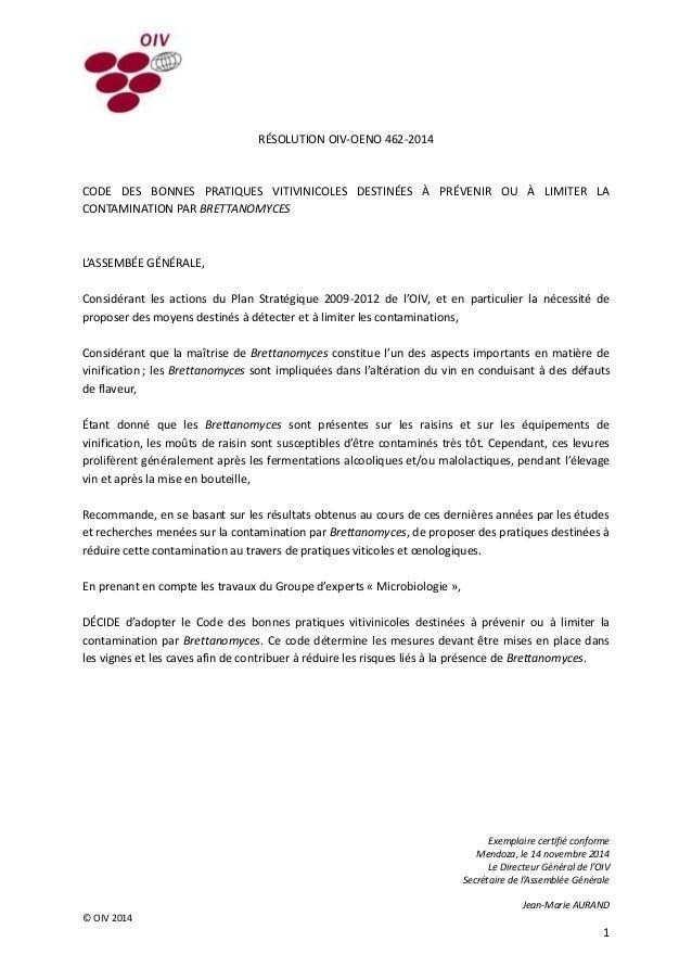 Exemplaire certifié conforme Mendoza, le 14 novembre 2014 Le Directeur Général de l'OIV Secrétaire de l'Assemblée Générale...