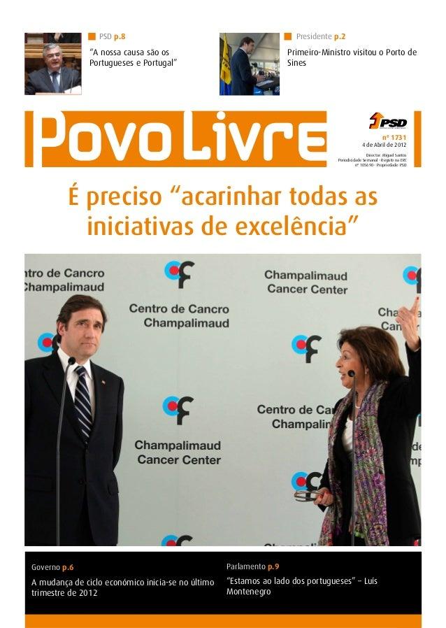 1 nº 1731 4 de Abril de 2012 Director: Miguel Santos Periodicidade Semanal - Registo na ERC nº 105690 - Propriedade: PSD T...