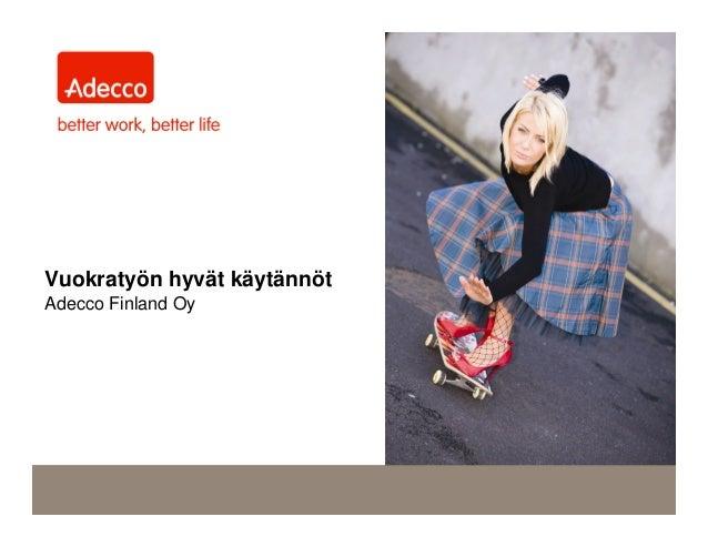 Vuokratyön hyvät käytännöt Adecco Finland Oy