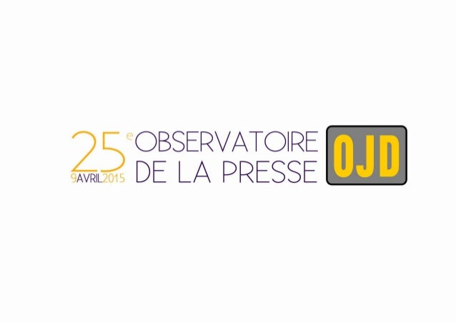 PRESSE GRAND PUBLIC & PROFESSIONNELLE - synthèse Observatoire 2015 P E R F O R M A N C E S E V O L U T I O N S Total de la...