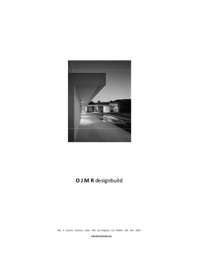 OJMRdesignbuild501SFairfaxAvenueSuite202LosAngelesCA900363239311007                 ...