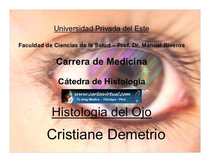 Universidad Privada del Este  Faculdad de Ciencias de la Salud – Prof. Dr. Manuel Riveros                Carrera de Medici...