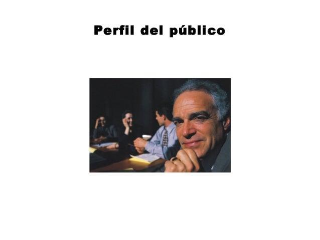 Perfil del público