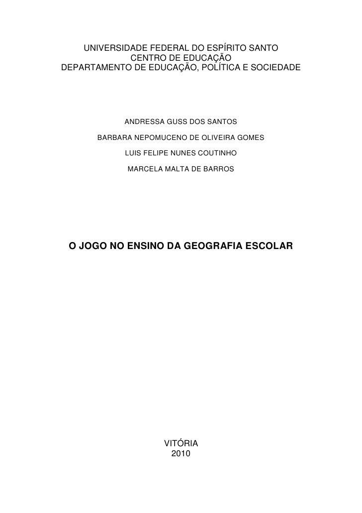 1    UNIVERSIDADE FEDERAL DO ESPÍRITO SANTO             CENTRO DE EDUCAÇÃODEPARTAMENTO DE EDUCAÇÃO, POLÍTICA E SOCIEDADE  ...
