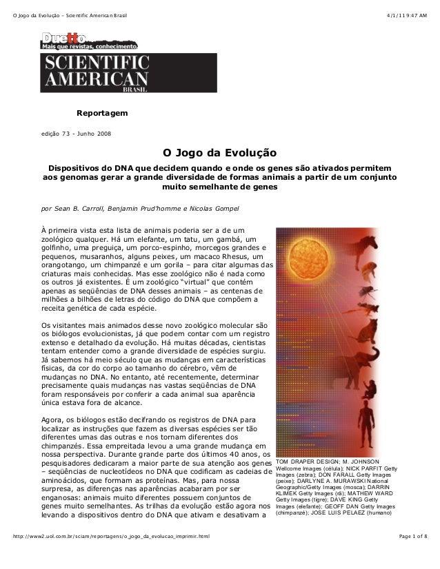 4/1/11 9:47 AMO Jogo da Evolução - Scientific American Brasil Page 1 of 8http://www2.uol.com.br/sciam/reportagens/o_jogo_d...
