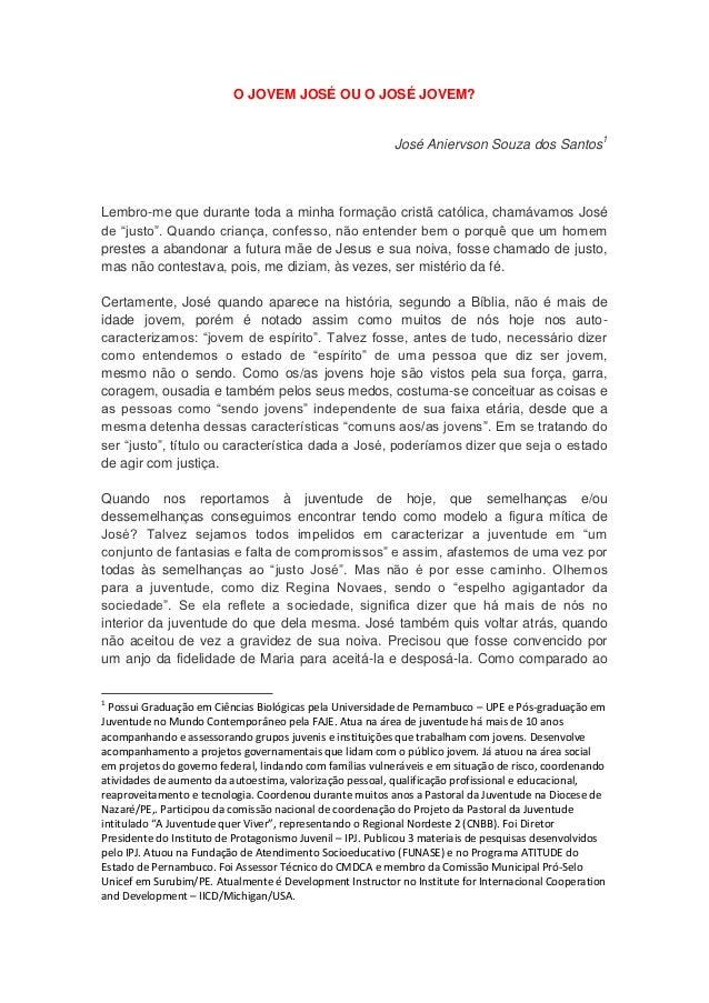 O JOVEM JOSÉ OU O JOSÉ JOVEM?                                                           José Aniervson Souza dos Santos1Le...
