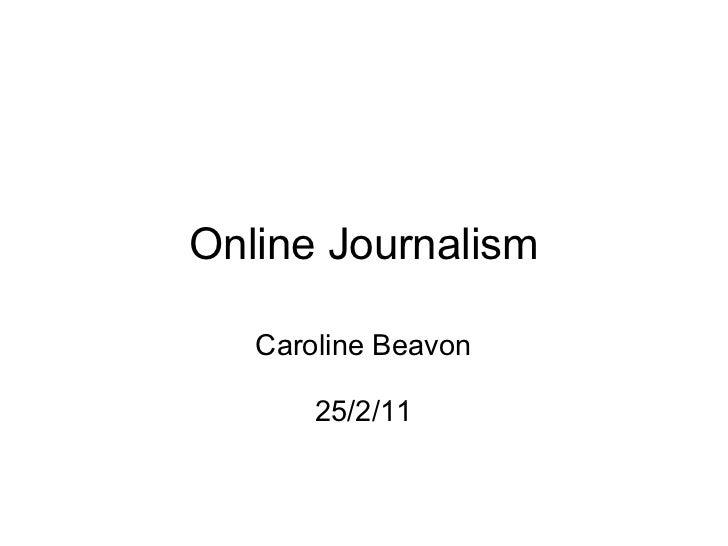 Online Journalism Caroline Beavon 25/2/11