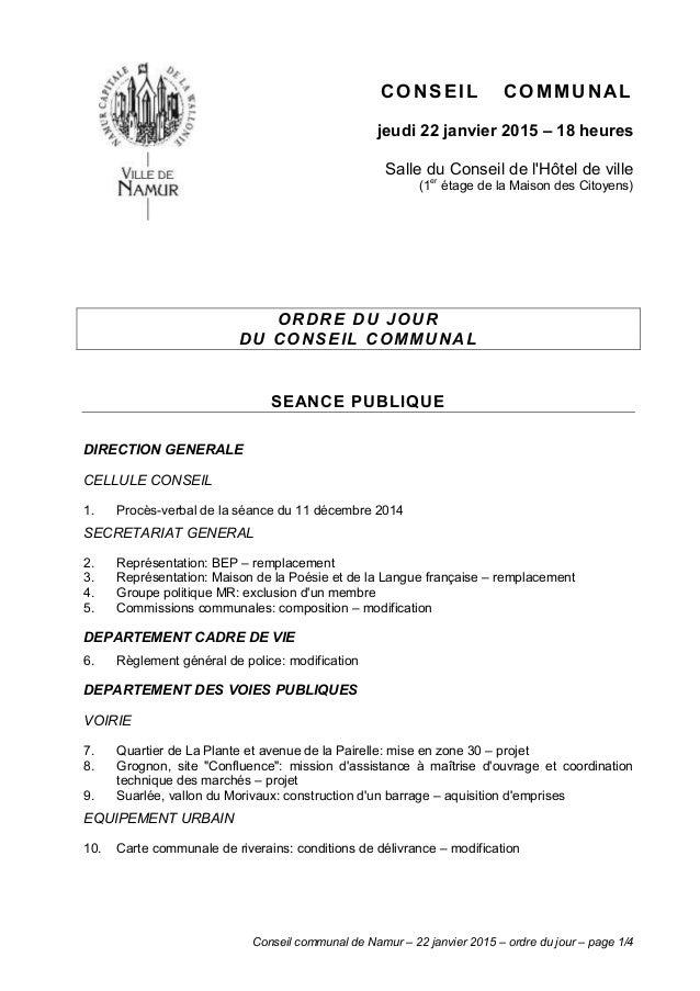 Conseil communal de Namur – 22 janvier 2015 – ordre du jour – page 1/4 CONSEIL COMMUNAL jeudi 22 janvier 2015 – 18 heures ...