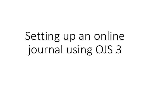 Setting up an online journal using OJS 3