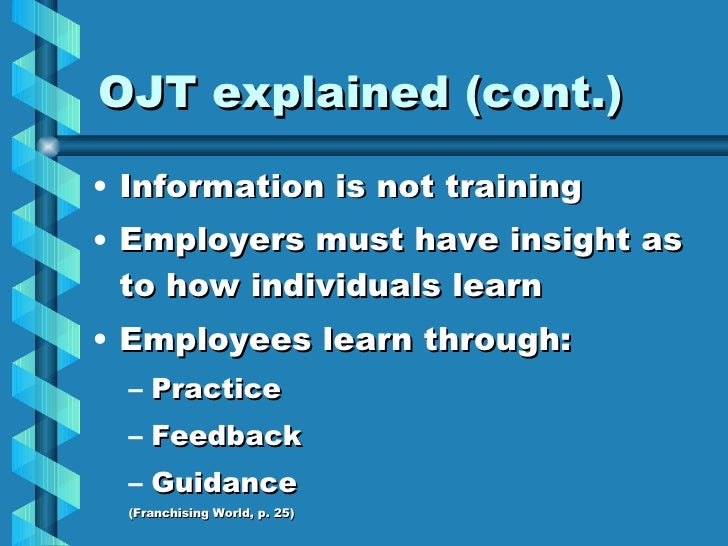ojt insights Ojt practicum or any similar topic  ojt's can bring fresh ideas into the organization  it may encompass using insights to conceive,.