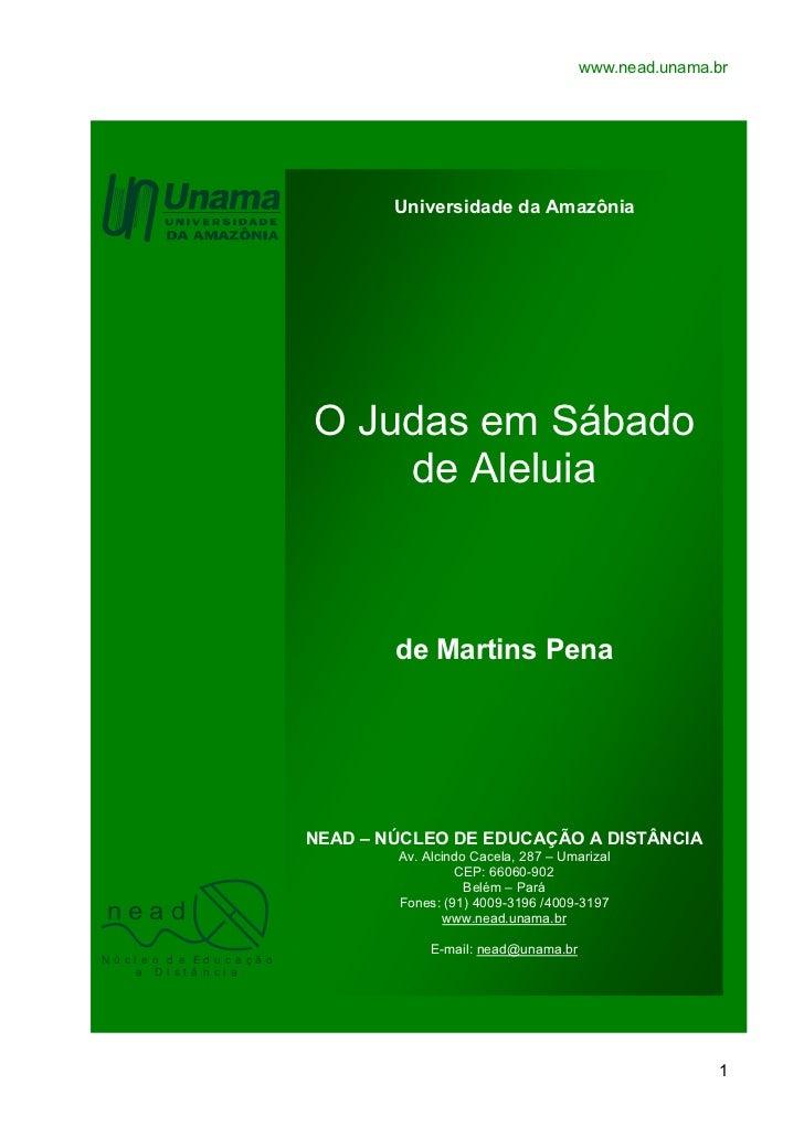 www.nead.unama.br                                      Universidade da Amazônia                              O Judas em Sá...