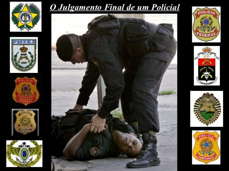 O Julgamento Final de um Policial
