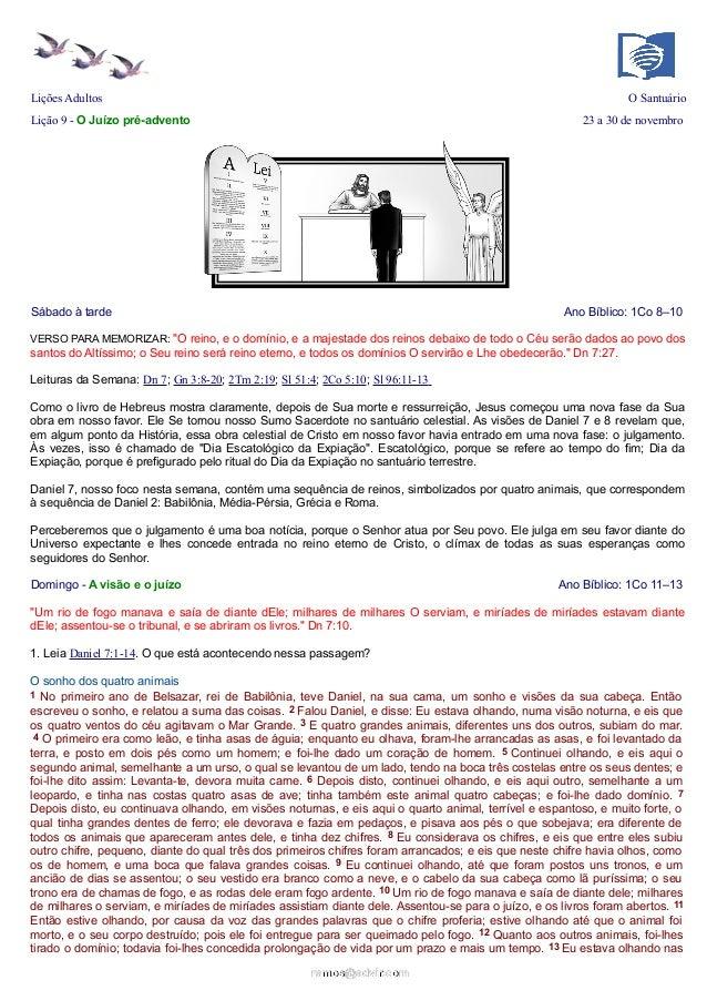 Lições Adultos  O Santuário  Lição 9 - O Juízo pré-advento  23 a 30 de novembro  Sábado à tarde  Ano Bíblico: 1Co 8–10  VE...