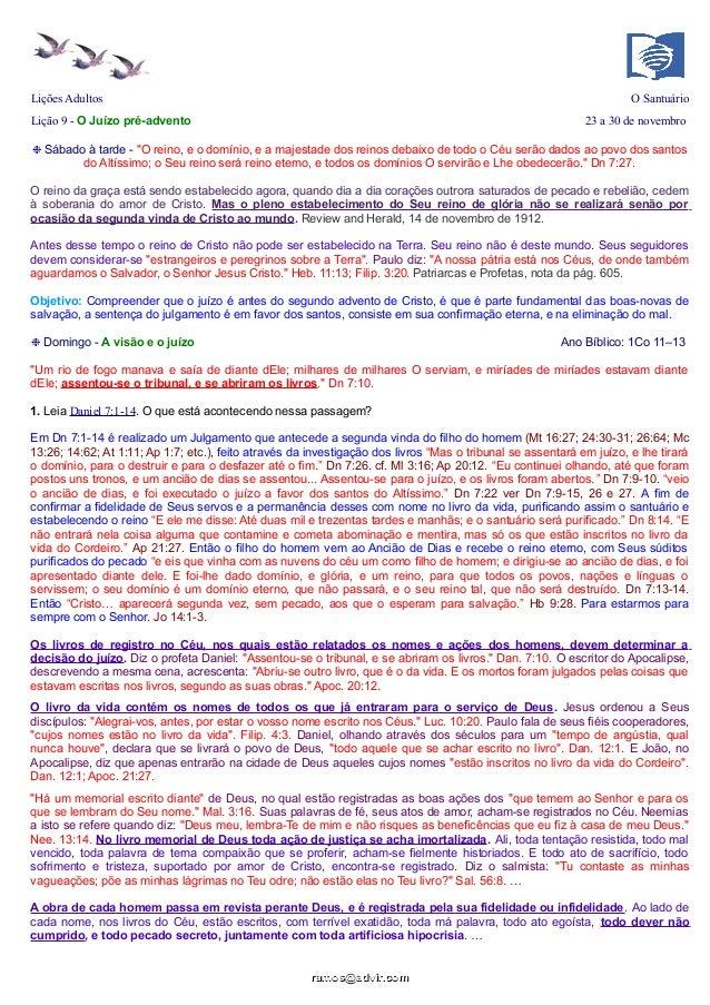 """Lições Adultos  O Santuário  Lição 9 - O Juízo pré-advento  23 a 30 de novembro  ❉ Sábado à tarde - """"O reino, e o domínio,..."""