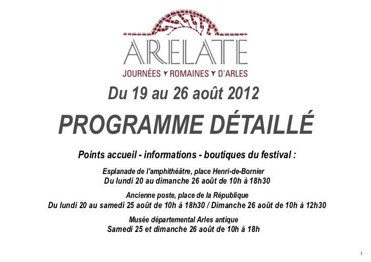 Du 19 au 26 août 2012  PROGRAMME DÉTAILLÉ        Points accueil - informations - boutiques du festival :               Esp...
