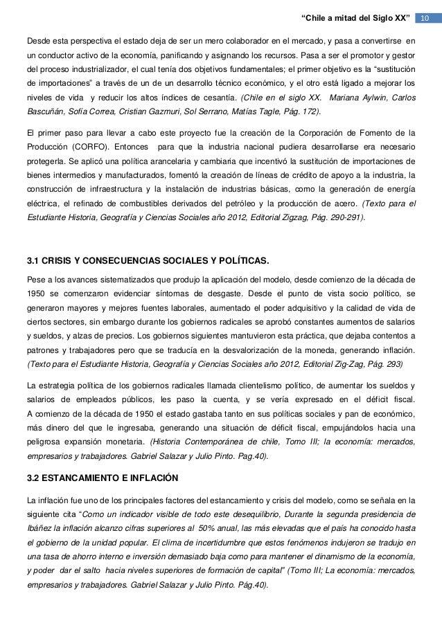 """""""Chile a mitad del Siglo XX""""        10Desde esta perspectiva el estado deja de ser un mero colaborador en el mercado, y pa..."""