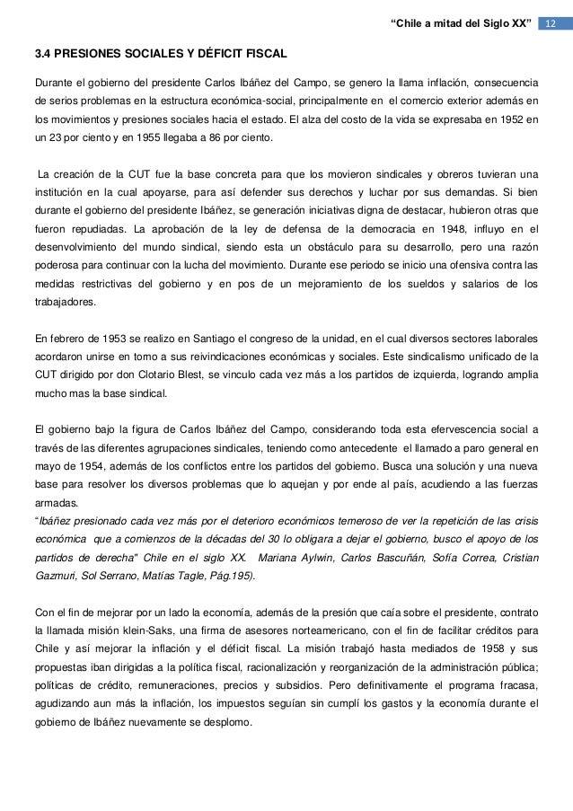 """""""Chile a mitad del Siglo XX""""        123.4 PRESIONES SOCIALES Y DÉFICIT FISCALDurante el gobierno del presidente Carlos Ibá..."""