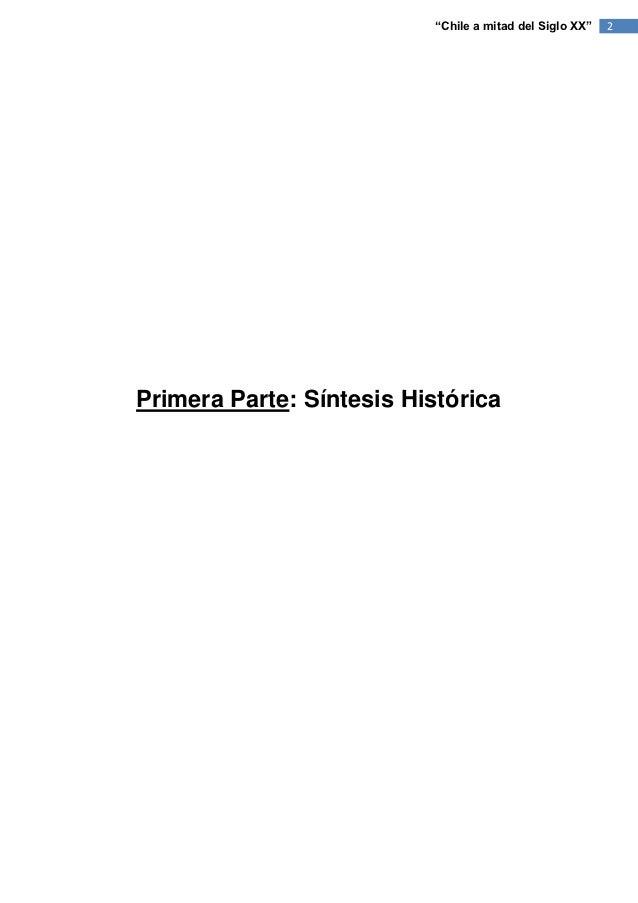 """""""Chile a mitad del Siglo XX""""   2Primera Parte: Síntesis Histórica"""
