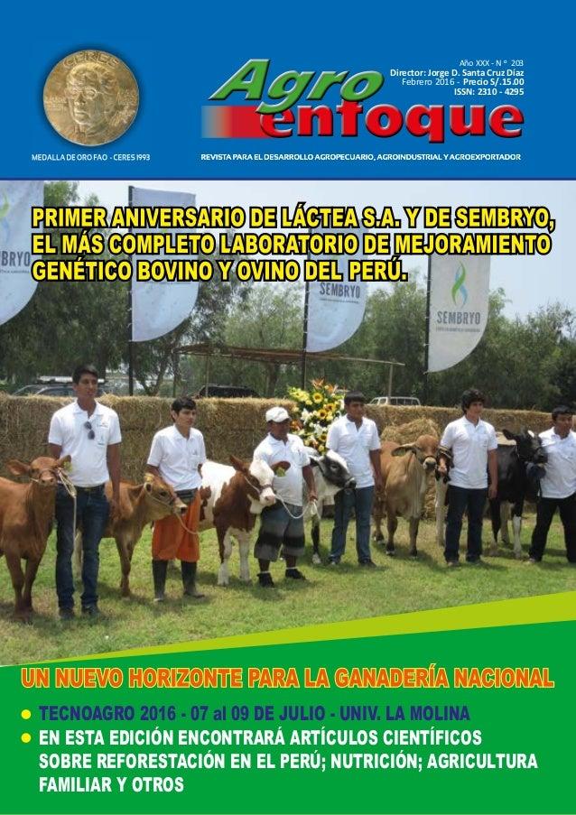 Año XXIX - NO 201 Precio S/.15.00 Año XXX - N O 203 Director: Jorge D. Santa Cruz Díaz Febrero 2016 - Precio S/.15.00 ISSN...