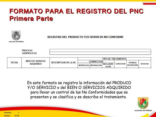FORMATO PARA EL REGISTRO DEL PNCFORMATO PARA EL REGISTRO DEL PNC Primera PartePrimera Parte En este formato se registra la...