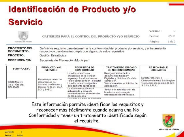 Identificación de Producto y/oIdentificación de Producto y/o ServicioServicio Esta información permite identificar los req...