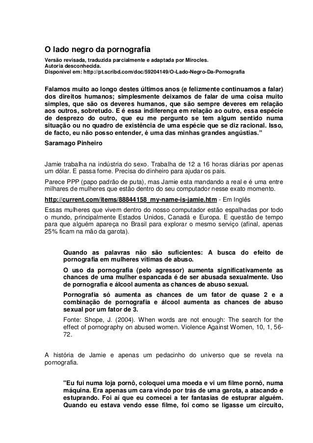 O lado negro da pornografiaVersão revisada, traduzida parcialmente e adaptada por Mirocles.Autoria desconhecida.Disponível...