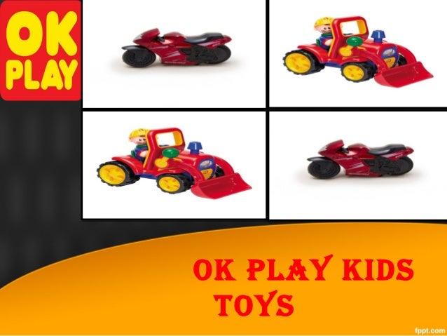 OK PLAY KIDS TOYS