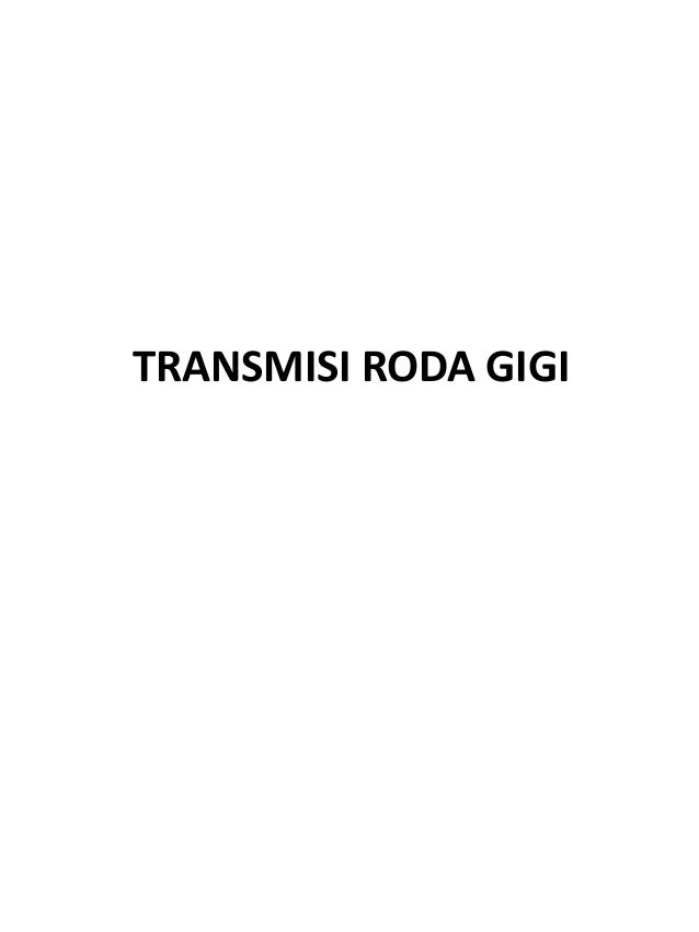 TRANSMISI RODA GIGI