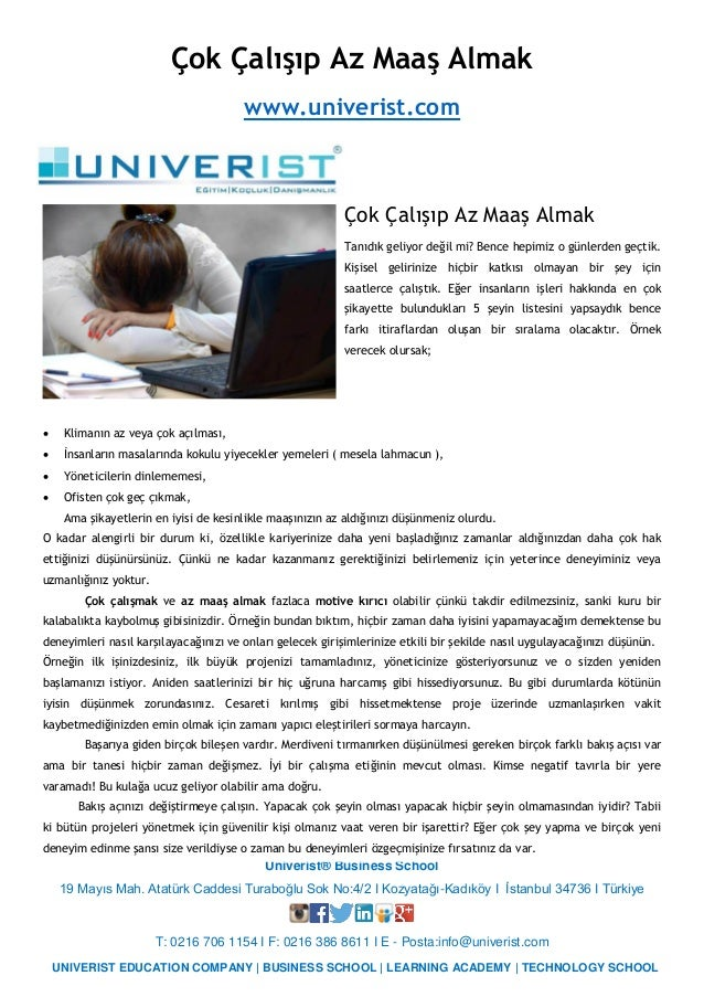 Univerist® Business School 19 Mayıs Mah. Atatürk Caddesi Turaboğlu Sok No:4/2 I Kozyatağı-Kadıköy I İstanbul 34736 I Türki...