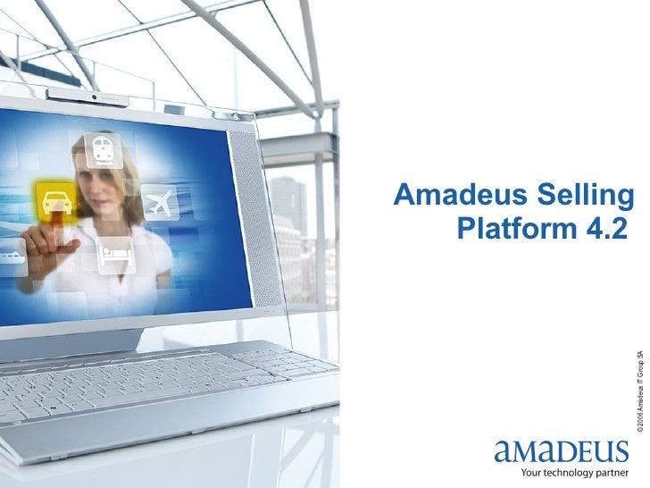 Amadeus Selling Platform 4.2
