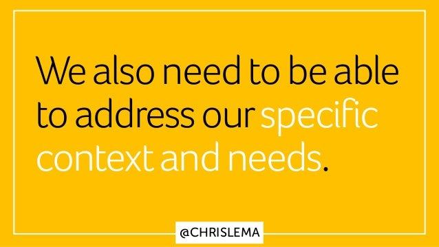 @CHRISLEMA Wealsoneedtobeable toaddressourspecific contextandneeds.