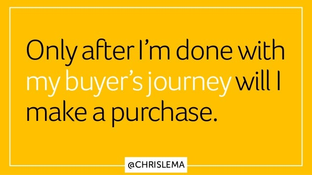 @CHRISLEMA OnlyafterI'mdonewith mybuyer'sjourneywillI makeapurchase.
